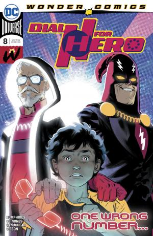 Dial H for hero 8 Issues V1 (2019 - Ongoing)