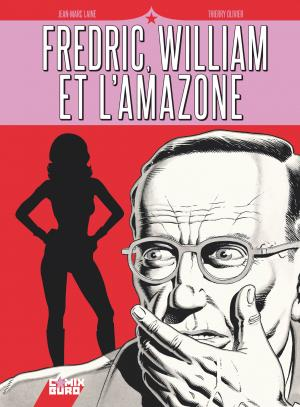 Fredric, William et l'Amazone T.1