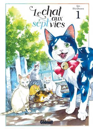 Le Chat aux Sept Vies T.1