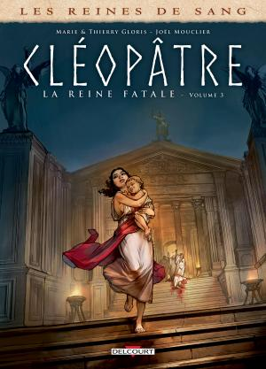Les reines de sang - Cléopâtre, la Reine fatale 3 simple