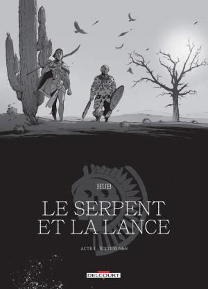 Le serpent et la Lance édition N&B