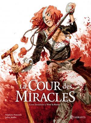 La cour des miracles T.2