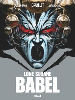 Lone Sloane - Babel T.1