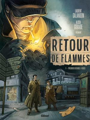 Retour de flammes (Grande) T.1