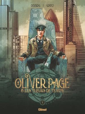 Oliver Page & Les Tueurs de Temps T.2