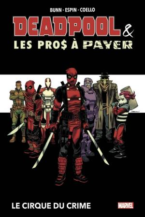 Deadpool and The Mercs For Money  TPB Hardcover (cartonnée)