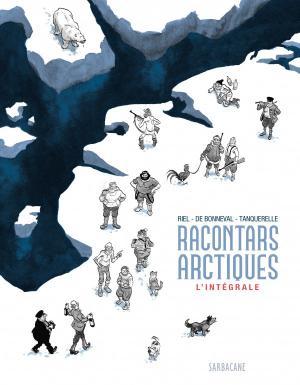Racontars Arctiques édition intégrale 2019