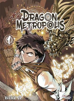 Dragon Metropolis # 1