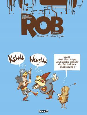 Rob 2 - Niveau 02 - Mise à jour
