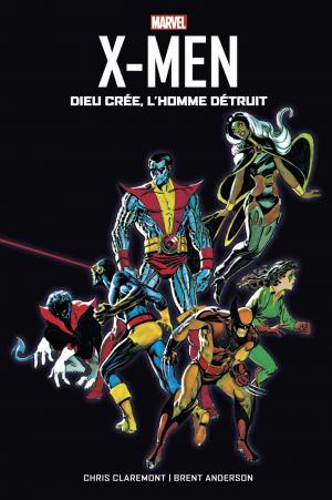X-men - Dieu Crée, L'Homme Détruit  TPB hardcover