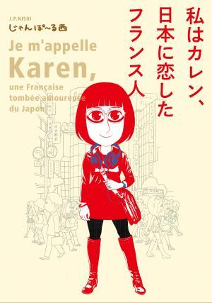 Je m'appelle Karen, une Française tombée amoureuse du Japon édition simple