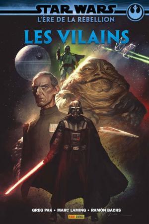 Star Wars - L'Ère de La Rébellion - Les vilains  TPB Hardcover