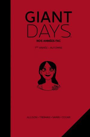 Giant Days 1 TPB Hardcover (cartonnée) - Intégrale