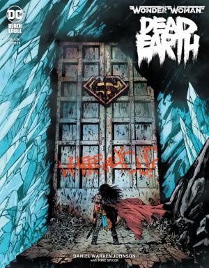 Wonder Woman - Dead Earth # 3 Issues