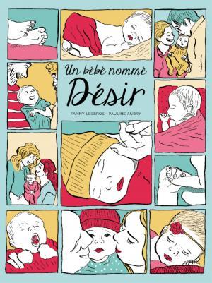 Un bébé nommé désir édition simple