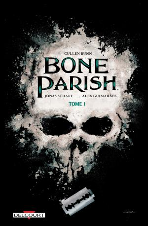 Bone Parish T.1