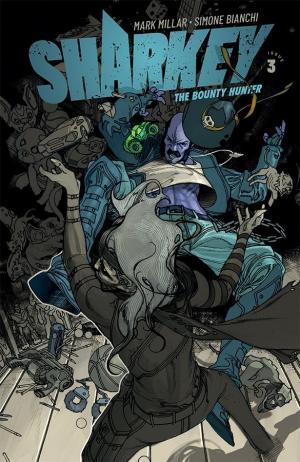 Sharkey the bounty hunter # 3 Issues