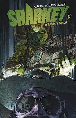 Sharkey the bounty hunter # 6 Issues