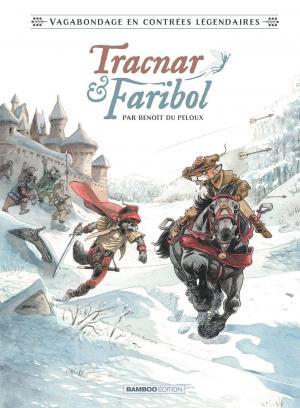 Tracnar et Faribol édition simple