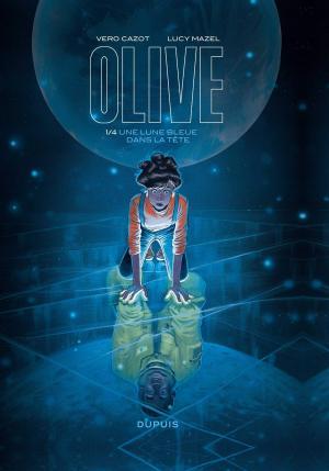 Olive 1 - Une lune bleue dans la tête