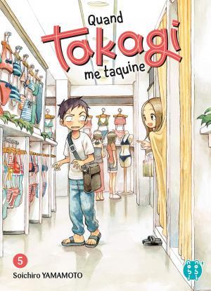 Quand Takagi me taquine T.5