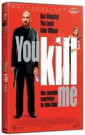 You Kill Me édition simple