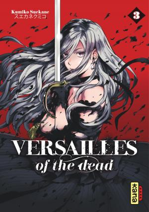 Versailles of the Dead T.3