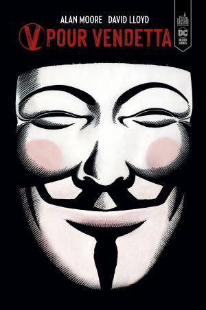 V pour Vendetta édition TPB Hardcover (cartonnée) - DC Black Label