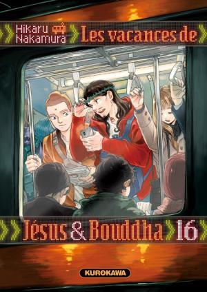Les Vacances de Jésus et Bouddha T.16