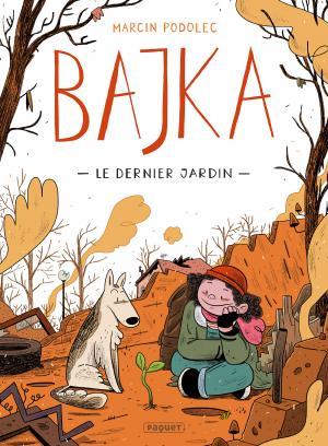 Bajka 1 - Le dernier jardin