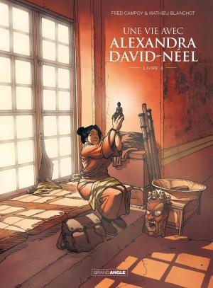 Une vie avec Alexandra David-Neel 4 simple