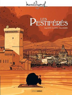 Marcel Pagnol - Les pestiférés  Edition tricentenaire de la peste en Provence