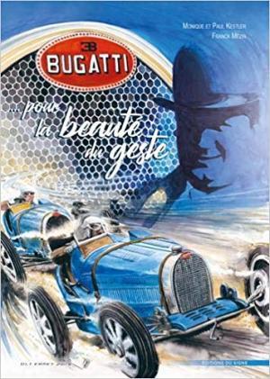 Bugatti ... pour la beauté du geste édition simple