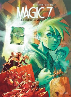 Magic 7 9 - Le dernier Livre des Mages