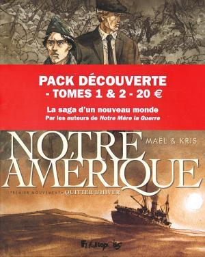 Notre Amérique 1 Pack 2 volumes