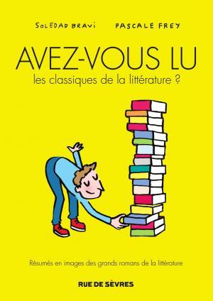 Avez-vous lu les classiques de la littérature ? édition simple