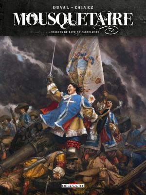 Mousquetaire 4 - Charles de Batz de Castelmore