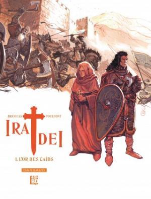 Ira Dei 1 - L'or des Caïds