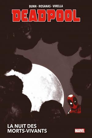 Deadpool - La Nuit des Morts-Vivants édition TPB hardcover (cartonnée) - Marvel Deluxe