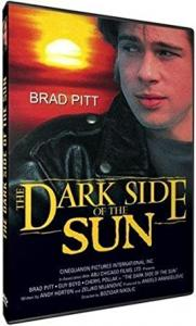 The Dark Side of the Sun édition simple