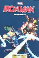 Iron Man Vs. Whiplash # 10 TPB Softcover