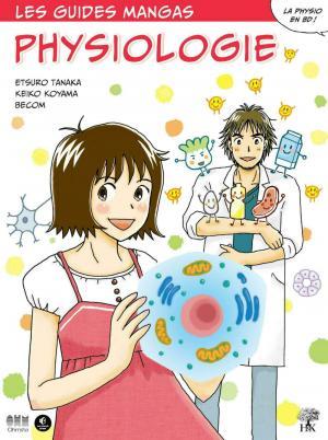 Le guide manga de la physiologie  simple
