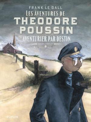 Théodore Poussin 2 Récits complèts