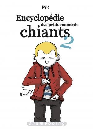 Encyclopédie des petits moments chiants 2 simple