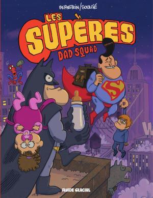 Les Supères 1 - Dad Squad