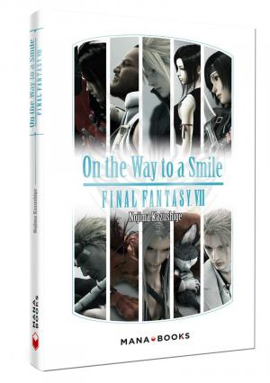 Final Fantasy VII - On the Way to a Smile édition Poche