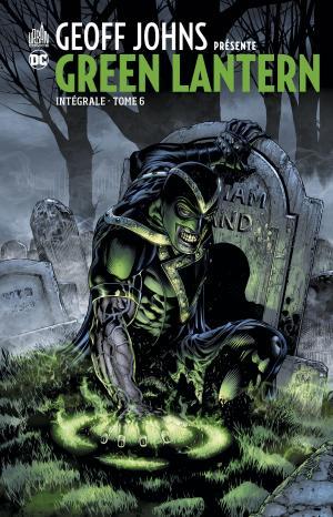 Geoff Johns Présente Green Lantern 6 TPB Hardcover (cartonnée) - Intégrale
