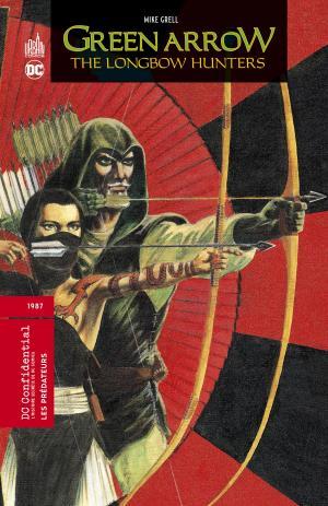 Green Arrow - The Longbow Hunters