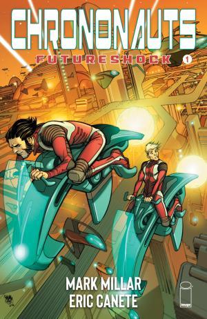 Chrononauts - Future Shock édition Issues