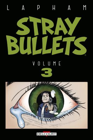 Stray Bullets T.3
